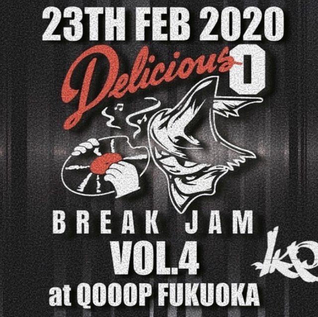 """EVENT   【Delicious""""0″ Break Jam Vol.4】"""